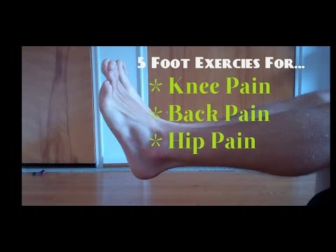 5 Foot Exercises To Relieve Back
