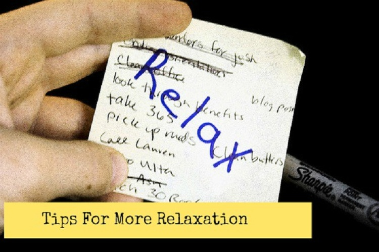 Are You in More Need of Relaxation in Your Life